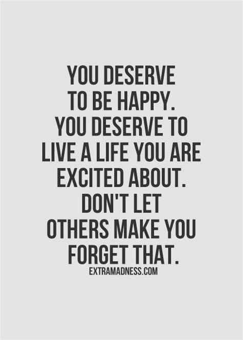 you deserve this not that living an abundant after near abuse and addiction books best 25 happiness quotes ideas on finally