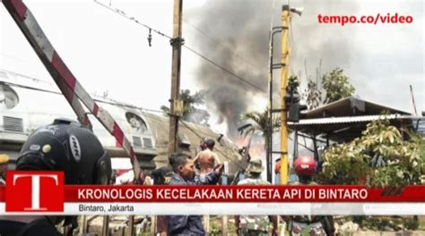 Kronologis Kecelakaan by Kronologis Kecelakaan Kereta Api Di Bintaro Tempo Co