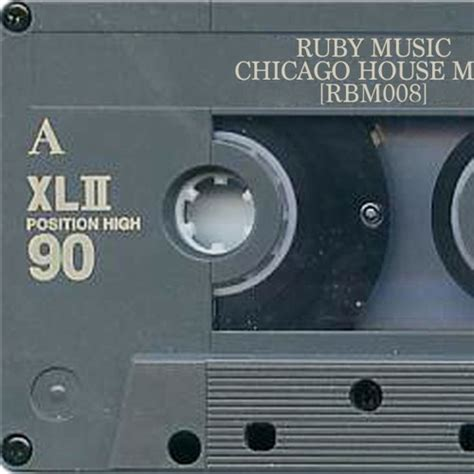 chicago house music classics chicago house mix rbm008 by ruby music chicago free listening on soundcloud