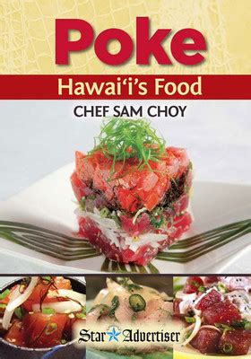 sam choy s aloha cuisine island cooking at its best books poke hawai i s food chef sam choy