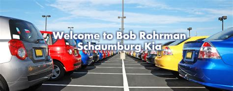 Kia Dealer In Schaumburg Il Welcome To Bob Rohrman Schaumburg Kia Schaumburg Il