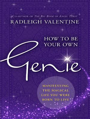 radleigh how to be your own genie manifesting