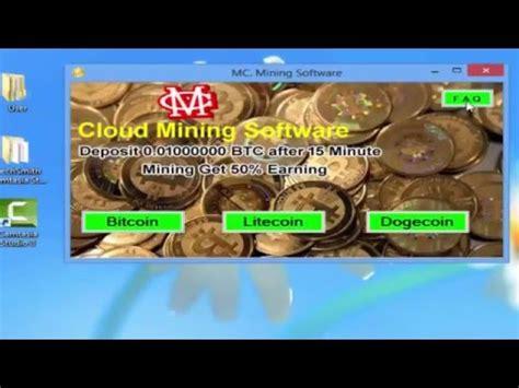 Bitcoin Cloud Miner Earn Btc by Bitcoin Litecoin Dogecoin Mc Cloud Mining Software Earn 1