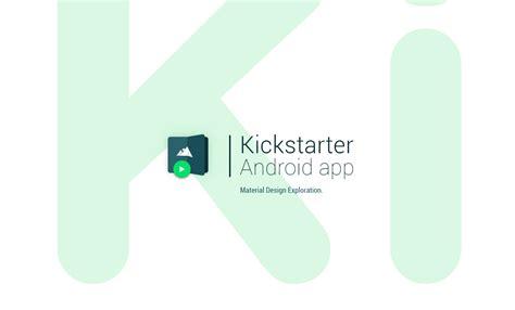 app design kickstarter kickmaterial kickstarter material design on behance