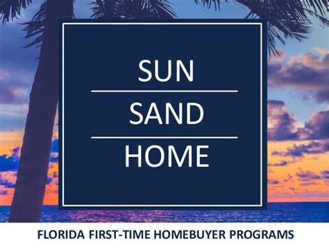 time home buyer programs in florida 28 images free