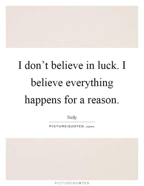 I Believe Essays Everything Happens For A Reason i believe essays everything happens for a reason drugerreport823 web fc2
