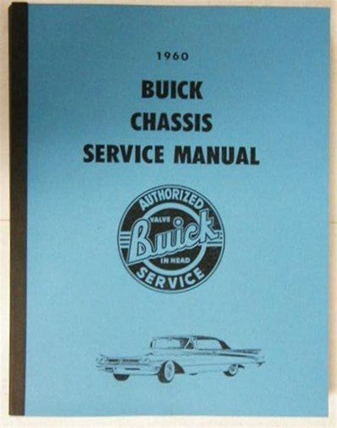service and repair manuals 1987 buick electra security system 1960 buick lesabre invicta electra 225 shop service repair manual