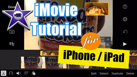 tutorial imovie ipod touch imovie for iphone tutorial picture in picture video