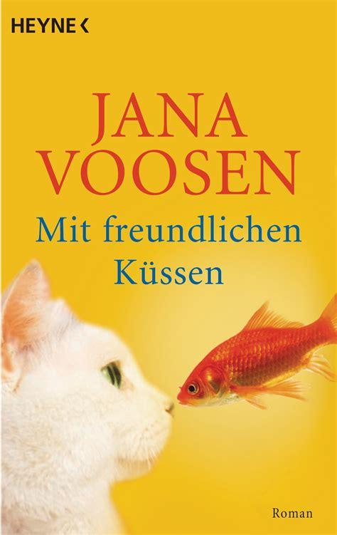 Mit Freundlichen Grüßen Titel Voosen Mit Freundlichen K 252 Ssen Heyne Verlag Ebook