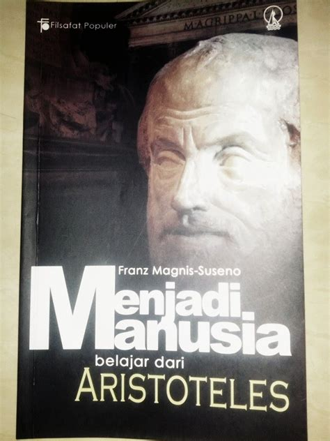 resensi buku menjadi manusia belajar  aristoteles
