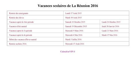 Calendrier 2016 Vacances Scolaires Reunion Calendrier Scolaire Reunion 2017 Clrdrs