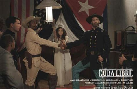 cu 225 l es nuestra historia cuba libre nuestra historia bien contada por nuestro cine 5 de septiembre