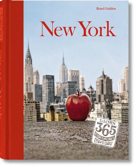 new york 365 days taschen 365 day by day new york libros taschen