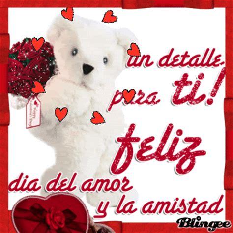 imagenes animadas de feliz dia del amor y la amistad feliz dia del amor y la amistad image 121331327 blingee com