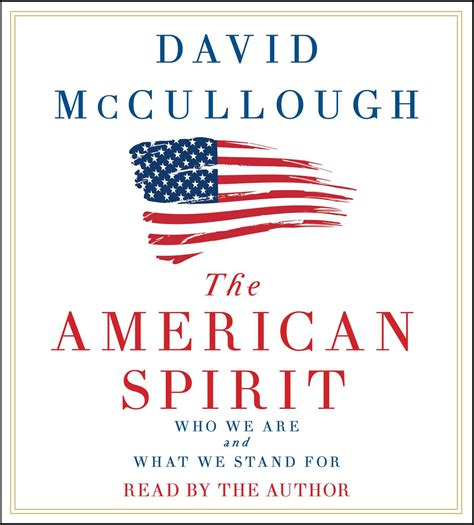 to america personal reflections of an historian ebook the american spirit audiobook on cd by david mccullough