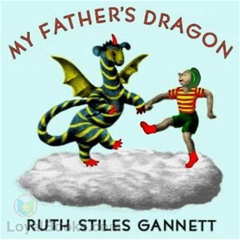 my fathers dragon my father s dragon by ruth stiles gannett free at loyal books