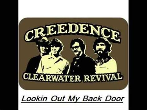 Back At Your Door Lyrics by Creedence Clearwater Revival Lookin Out Back Door