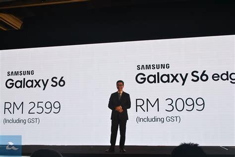 Samsung Di Malaysia Hari Ini samsung galaxy s6 dan galaxy s6 edge mula dijual di
