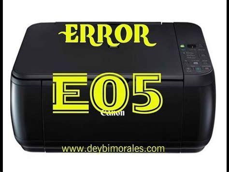 how to reset canon e510 error e05 optimizacion de computadores resetear impresora hp psc