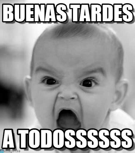 imagenes memes buenas noches buenas tardes angry baby meme en memegen