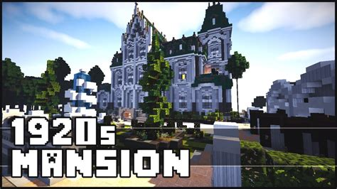 1920s mansion minecraft 1920 s mansion youtube