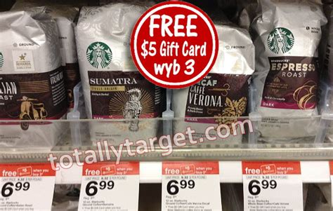 Starbuck Gift Card Deal - free 5 gift card wyb 3 starbucks coffee products totallytarget com