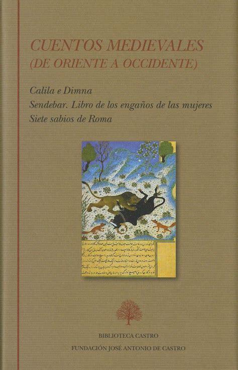 libro las damas de oriente cuentos medievales de oriente a occidente tomo 250 nico calila e dimna sendebar libro de los