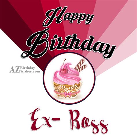 Happy Birthday Wishes To Ex Birthday Wishes For Ex Boss