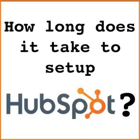how long does it take to replace a bathtub how long does it take to set up a new hubspot account quora