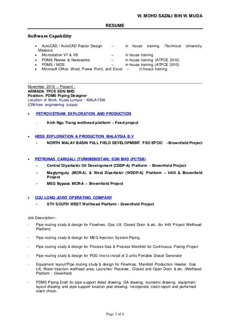 piping designer resume sle resume wan sazali pdms piping designer