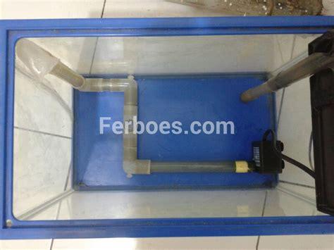 cara membuat filter aquarium tanpa listrik membuat air terjun pasir aquarium mini ferboes com