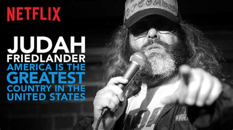 The Greatest American On Netflix Judah Friedlander America Is The Greatest Country In The United States 2017 Netflix