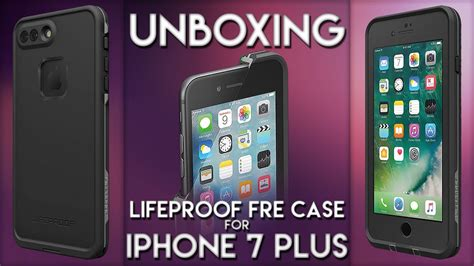 unboxing 23 lifeproof fre iphone 7 plus