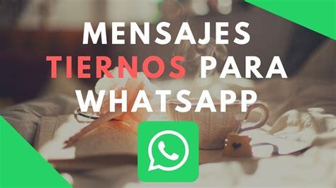 imagenes para mandar x wasap frases bonitas para whatsapp mensajes tiernos para