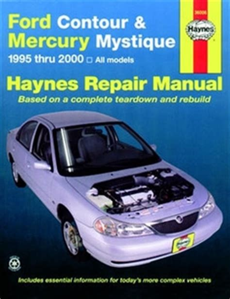 service manual 2000 mercury mystique repair seat travel 2000 mercury mystique repair seat haynes repair manual for ford contour and mercury mystique 1995 thru 2000