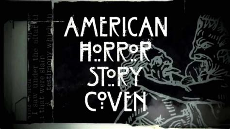 An American Theme Song American Horror Story Coven Theme Song