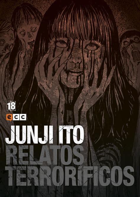 junji ito relatos terrorficos junji ito relatos terror 237 ficos n 250 m 18 ecc c 243 mics