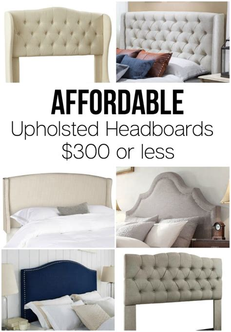affordable upholstered headboards affordable upholstered headboards making home base