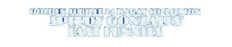 looney tunes golden jubilee archive speedy gonzales
