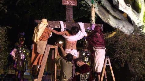 muerte de jesus arellano 2 youtube escenificacion de la pasion y muerte de jesus lomo