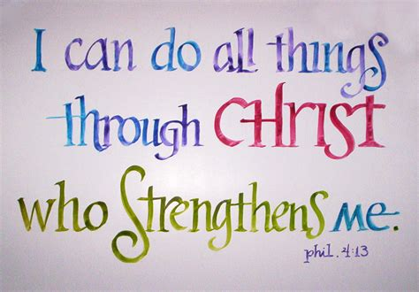 philippians 413 i can do all things through christ who philippians 4 13 follow the light