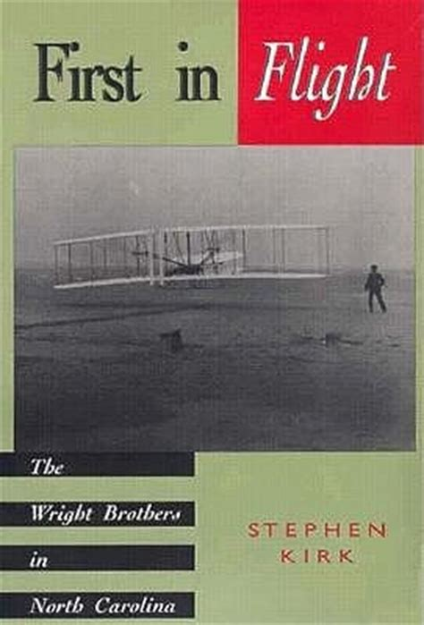 in flight books in flight the wright brothers in carolina by
