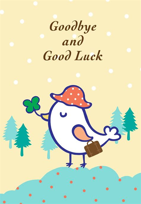 printable card good luck free printable goodbye and good luck greeting card