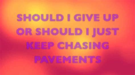 adele rolling chasing pavements lyrics adele chasing pavements lyrics music i feel pinterest