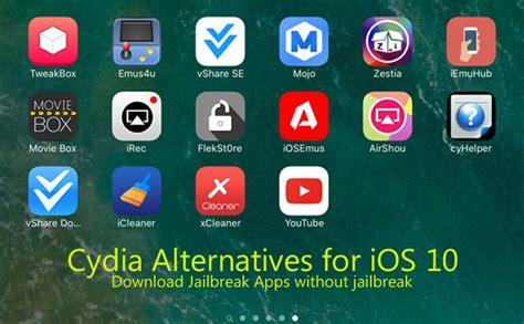 jailbreak best apps cydia ios 10 11 alternative jailbreak apps