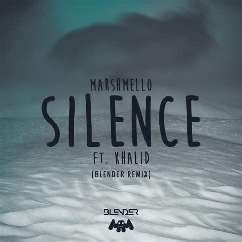 download lagu marshmello silence marshmello ft khalid silence blender remix