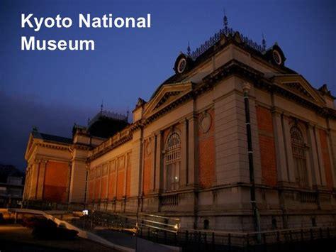 kyoto museum kyoto national museum
