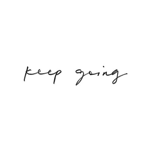 keep going tattoo keep going headers and banners prints and quotes