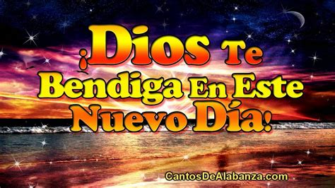 imagenes de dios bendiciendo dios te bendiga en este nuevo d 237 a v tarjetas cristianas