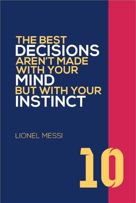 printable soccer quotes lionel messi 10 fc barcelona inspirational instinct quote